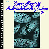 Andy & the Bey Sisters: 'Round Midnight