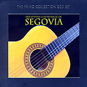 The Spanish Guitar Magic of Segovia - Castelnuovo-Tedesco