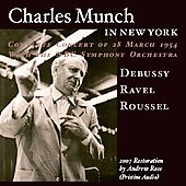 Charles Munch in New York - Debussy, Ravel, Roussel