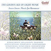 Various Artists: The Golden Age of Light Music: Amor Amor - Music for Romance