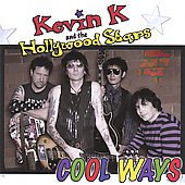 Kevin K. & the Hollywood Stars: Cool Ways