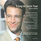 David Heath: A Song for Daniel Pearl, etc / Hazlewood, et al