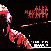 Alex Maguire: Brewed in Belgium [Digipak]