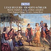 Hugues, Köhler: Music for Flute and Piano / Francesco Falanga, Lorenzo Bavaj