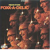 Redd Foxx: Foxx-a-Delic