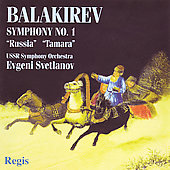 Balakirev: Symphony no 1, Tamara, etc / Svetlanov, USSR State SO