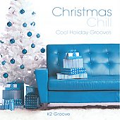 K2 Groove: Christmas Chill