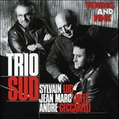 Trio Sud/Sylvain Luc: Young and Fine