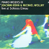 Michael Wollny/Joachim Kühn: Piano Works, Vol. 9: Live at Schloss Elmau [Digipak] *