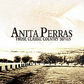 Anita Perras: Those Classic Country Songs *