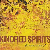 Kindred Spirits: Commencement