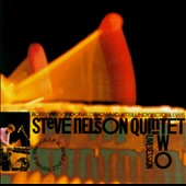 Steve Nelson (Vibes)/Bobby Watson (Sax): Live Session, Vol. 2