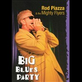 Rod Piazza: Big Blues Party