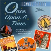 Howard Crosby: Once Upon a Time *