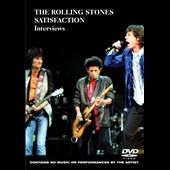 The Rolling Stones: Satisfaction (Interviews)