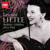 Brahms & Sibelius Violin Concertos; Arvo P&#228;rt / Tasmin Little, violin
