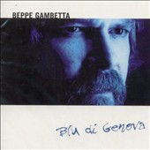 Beppe Gambetta: Blu Di Genova