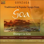 Gonzaga: Traditional & Popular Songs from Goa - Shangri-La Goa