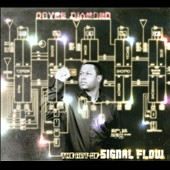 Royce Diamond: The Art of Signal Flow [Digipak]