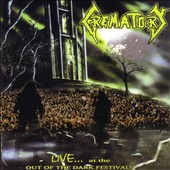 Crematory: Live at the Out of the Dark Festivals