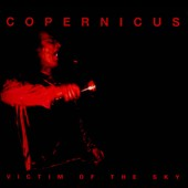 Copernicus: Victim of the Sky [Digipak]