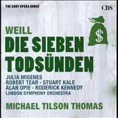 Kurt Weill: The Seven Deadly Sins / Julia Migenes, Robert Tear, et al.; LSO; Michael Tilson Thomas