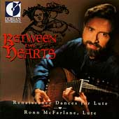 Between Two Hearts - Renaissance Dances for Lute / McFarlane