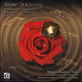 Mirror of Eternity / Khatchaturian: Flute Concerto; Stankovych: Chamber Sym. no 3 / Wissam Boustany, flute