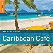 Various Artists: The Rough Guide to Caribbean Cafe [Special Edition] [Bonus CD] [Digipak]