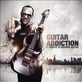 Various Artists: Guitar Addiction: A Tribute to Modern Guitar