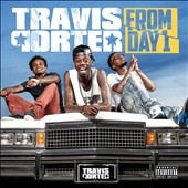 Travis Porter: From Day 1 [PA] *