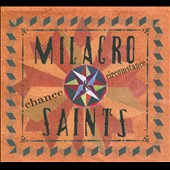 Milacro Saints: Chance & Circumstance [Digipak]