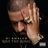 DJ Khaled: Kiss the Ring [Deluxe Edition] [PA]