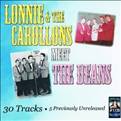 Lonnie & the Carollons/The Deans: Lonnie and the Carollons Meet the Deans