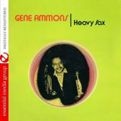 Gene Ammons: Heavy Sax