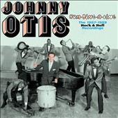 Johnny Otis: Hum-Ding-A-Ling: Rock 'n' Roll Recordings 1957-1959