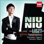 Liszt: Transcriptions of Saint-Saens, Paganini, Schubert, Wagner / Niu Niu, piano