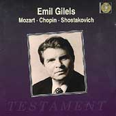 Mozart, Chopin, Shostakovich / Emil Gilels