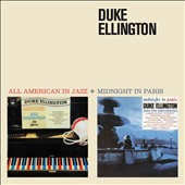 Duke Ellington: All American in Jazz/Midnight in Paris