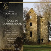 Donizetti: Lucia di Lammermoor / Renata Scotto, Giuseppe di Stefano, Ettore Bastianini, et al. / La Scala, Milan; Nino Sanzogno