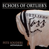 Pete Souders: Echoes of Ortlieb's