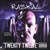 The Raskal: Twenty Twelve