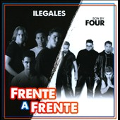 Ilegales (Dominican Republic)/Son by Four: Frente a Frente