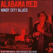 Alabama Red: Windy City Blues