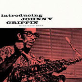 Johnny Griffin: Introducing [Bonus Track] [Remastered]