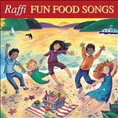 Raffi: Fun Food Songs [Digipak]