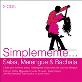 Various Artists: Simplemente: Salsa, Merengue & Bachata