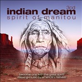 Various Artists: Indian Dream: Spirit of Manitou