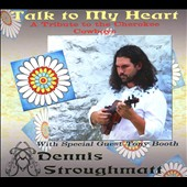 Dennis Stroughmatt: Talk to My Heart: A Tribute to the Cherokee Cowboys [Digipak]