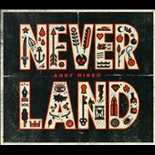 Andy Mineo: Never Land [Digipak]